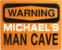 Man Cave Warning Sign Personalized